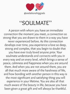 Soulmate love quotes - SOULMATE soulmate GIFT FOR YOUR SOULMATE A person with whom you have an immediate connection the moment you meet, a conn lovequotessoulmate Cute Love Quotes, Love Quotes And Saying, Qoutes About Love, Inspirational Quotes About Love, Romantic Love Quotes, Love Poems, Baby Sayings And Quotes, Quotes About Soulmates, Wedding Sayings