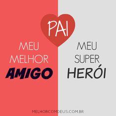 Pai: meu grande herói