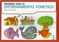 El profe y su clase de PT: Imágenes para el entrenamiento fonético y logopédi...