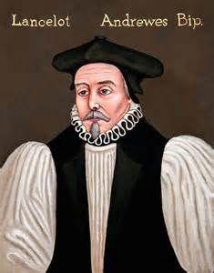 Reformed Anglicans: 26 September 1626 A.D.  Lancelot Andrews Dies—Bish...