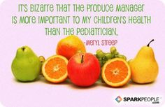 It's bizarre that the produce manager is more important to my children's health than the pediatrician.