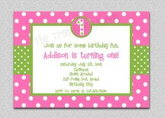 pink and green polka dot birthday invites~ for AN's Big Day!