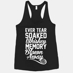 Get sweet, sweet revenge with this awesome shirt based off of the hit country song!  #blownaway #memory #southern