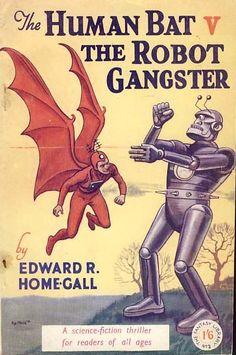 The Human Bat v The Robot Gangster    Roland G. Davies, cover art
