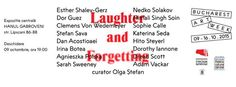 """'The second edition of Bucharest Art Week presents, """"Laughter and Forgetting"""" Curated by Olga Stefan October 9-16, 2015 Opening Exhibition: Hanul Gabroveni, October 9, 6-10pm  https://www.facebook.com/events/476609425832696/"""