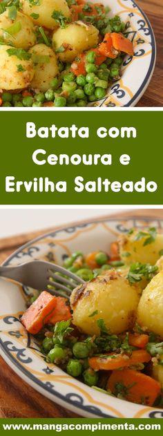 Receita Batata com Cenoura e Ervilha Salteada - prepare para acompanhar aquele frango grelhado e arroz fresquinho. #receitas
