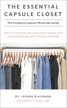 This complete capsule wardrobe guide will transform your closet! It will show you step-by-step how to create a capsule wardrobe, the core closet essentials you'll need, 20 color palettes, 30 outfit ideas (a month's worth of outfits), season and yearly capsule wardrobe plans, worksheets & more!