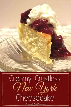 Cheesecake is a family favorite dessert for us. This option is fluffy, creamy and easy to make. Because it is crustless it's also a great low carb treat. #cheesecake #recipe #easy #newyork #crustless #lowcarb #keto