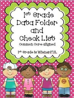 1st Grade Data Folder and Check List~ Aligned with Common Core  Freebie in the Download Preview! :o)