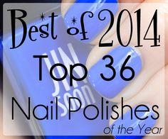 Top 36 Best Nail Polish of 2014 via @alllacqueredup
