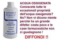 ACQUA OSSIGENATA - Un medicinale portentoso. Eccezionale per l'igiene e per disinfettare. Utile in mille altri modi. Ma le case farmaceutiche tutto questo non ce lo fanno sapere perchè ha un grandissimo difetto: COSTA POCO !!