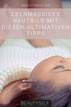 Tipps für einen strahlenden Teint Even skin with these ultimate tips care skin The post Tips for a radiant complexion appeared first on Katherine Levine. Beauty Care, Beauty Skin, Beauty Hacks, Belleza Diy, Beauty Tips For Face, Even Skin Tone, Healthy Beauty, Diy Skin Care, Flawless Skin