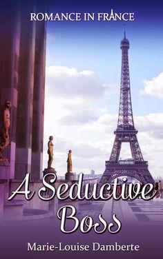 "Bloguinhas Paradise: Opinião/Review - ""A Seductive Boss"", Marie-Louise ..."