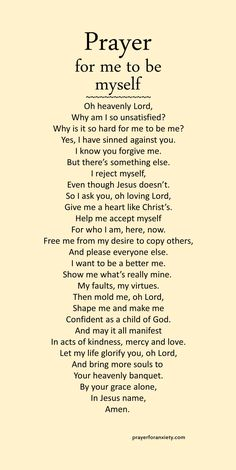 Prayer for me to be myself life quotes quotes quote life inspirational quotes prayer quotes and sayings life pic life pics Prayer Scriptures, Bible Prayers, Faith Prayer, God Prayer, Bible Verses Quotes, Faith Quotes, Prayer For Love, Grateful Prayer, Prayer For Salvation