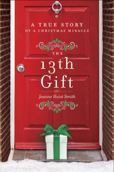 Find the Season's Meaning: The 13th Gift by Joanne Huist Smith | Everyday eBook