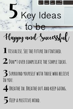 Nice & Sweet: 5 Key Ideas to be Happy and Successful. Read blog post for more. #happy #happiness #blog #blogger #follow #like #pin #happiness #success #successful #inspiration #motivation #joy #peacefulness