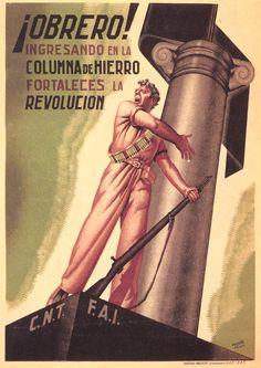 ¡Obrero! Ingresando en la Columna de Hierro fortaleces la revolución. CNT Poster #Spain #war #poster