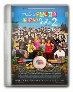 Muita Calma Nessa Hora 2 - gm filmes jogos e videos