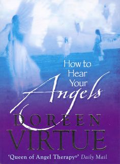 This is a step-by-step guide to clearly receiving messages from your angels and guides. This material has been collected from Doreen Virtue's bestseller 'Messages from Your Angels' and from her workshops. Books About Angels, Doreen Virtue, Guardian Angels, Inspirational Books, Healing, Neon Signs, Messages, Step Guide, Amazon