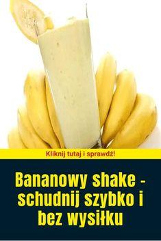 Bananowy shake - schudnij szybko i bez wysiłku Healthy Meal Prep, Healthy Drinks, Healthy Eating, Healthy Recipes, Natural Sleep Remedies, Gewichtsverlust Motivation, Keto Diet For Beginners, Fruit Smoothies, Herbal Remedies