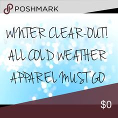 ALL SWEATERS, JACKETS, AND PANTS %15 OFF!!! All cold weather apparel %15 off upon request to buy!!! Includes; sweaters, jackets, and pants! ❄️⛄️ Other