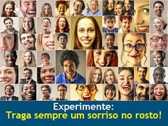 Coaching Afetivo/Patricia Camargo-relacionamento,namoro,casamento,separação,Campinas,Sorocaba,Skype: Experimente : traga sempre um sorriso no rosto