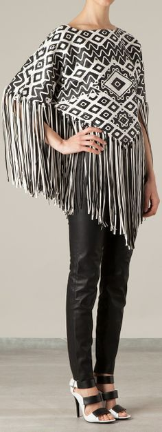 Emilio Pucci Fringed Poncho--I pinned this b/c I love the leather pants and shoes. I do like the print of the top, but c/do w/o the fringe :)