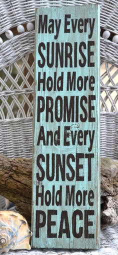 May Every Sunrise Hold More Promise And Every Sunset Hold More Peace, Beach Decor, Home Decor, Wall Hanging, Door Hanger. $35.00, via Etsy.