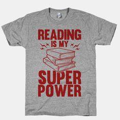 Reading Is My Super Power   T-Shirts, Tank Tops, Sweatshirts and Hoodies   HUMAN