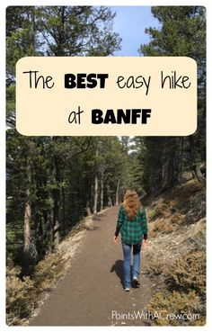Banff National Park in Canada is a bucket list item - The hiking trail at Lake Louise and Tunnel Mountain is a great adventure you don't want to miss