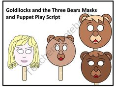 Goldilocks and the Three Bears Masks and Puppet Play Script from FunTeach on TeachersNotebook.com (14 pages)  - Great Masks of Goldilocks and the Three Bears!