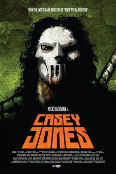 Casey Jones Film by Director of Hobo with a Shotgun [Fake Poster]