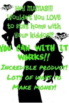 Looking for moms who want to stay at home with their babies!!  It Works Global helped me do that, and it will help you achieve that dream, too!!  Quit dreaming about it and make it a reality!  Call/text me at 830-353-2750 for more info, or go to www.facebook.com/wrappedskinnydiva