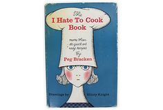 The I Hate To Cook Book - this is so me.