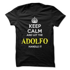ADOLFO KEEP CALM Team - #homemade gift #gift certificate. CHECKOUT => https://www.sunfrog.com/Valentines/ADOLFO-KEEP-CALM-Team-56819005-Guys.html?68278