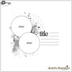 - Sketch Templates - Ideas of Sketch Templates - Use Dylusions Sprays to mist white sheet of cardstock. Spellbinders nested circles for photo matting. We R Memory Keepers Stamp Easy double dash at edge of page.