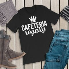 Cafeteria Royalty Shirt Love Lunch Lady Lunch Squad Lunch Lady TShirt School Shirt Teacher T-Shirt Lunch Ladies Lunchroom Lunch Lady Gift School Shirts, Work Shirts, School Cafeteria Decorations, School Lunchroom, Ladies Lunch, Staff Gifts, Lunch Room, Fun At Work, Lady