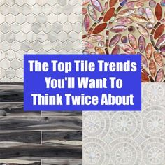 The Top Tile Trends
