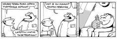 fingerpori - Funny Comic Strips, Funny Comics, Peanuts Comics, Lol, Humor, Laughing So Hard, Cheer, Humour, Ha Ha