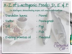 A-Z of #Lactogenic Foods for #Breastfeeding Mums - D, E & F: Dandelion leaves Dates Dill  Evening primrose oil  Fennel Fennugreek Figs Fish Flaxseed