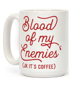 Look at this #zulilyfind! 'Blood Of My Enemies' Mug by Look Human #zulilyfinds