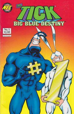 The Tick: Big Blue Destiny #1