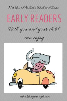 Book recommendations for kids learning to read that won't bore parents (and kids) to tears. From a children's librarian at http://abooklongenough.com. Not your mother's Dick and Jane!