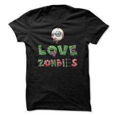 I Love Zombies T Shirt T-Shirt Hoodie Sweatshirts aaa. Check price ==► http://graphictshirts.xyz/?p=51355