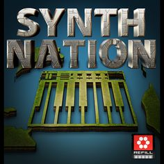 Synth Nation Reason Refill   SampleFiends Sound Design