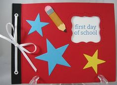 Stampin up' Frist Day of School book.