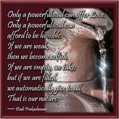 Only a powerful soul   #quotes