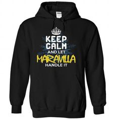 Keep Calm and Let MARAVILLA Handle It