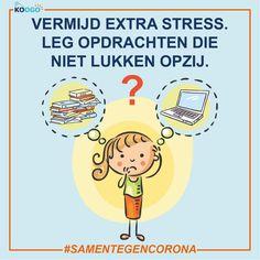Vermijd extra stress. Leg opdrachten die niet lukken opzij. Peanuts Comics, Stress, Psychological Stress