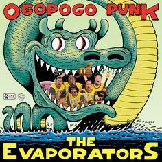 EVAPORATORS Ogopogo Punk (Mint) LP/FLAC/MP3 street date January 13, 2017